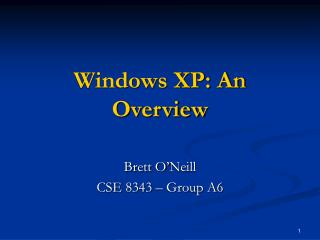 Windows XP: An Overview