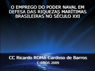 CC Ricardo ROMA Cardoso de Barros C-EMOS 2009