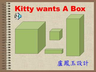 Kitty wants A Box