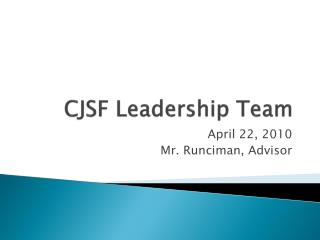 CJSF Leadership Team