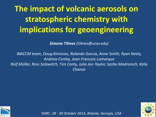 The impact of volcanic aerosols on stratospheric chemistry with implications for  geoengineering