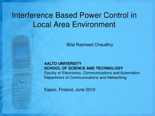 Interference Based Power Control in Local Area Environment