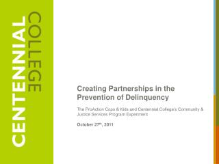 Creating Partnerships in the Prevention of Delinquency