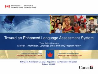 Toward an Enhanced Language Assessment System Yves Saint-Germain