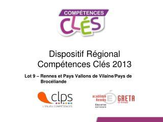 Dispositif Régional  Compétences Clés 2013