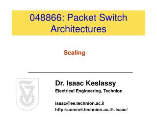 048866: Packet Switch Architectures
