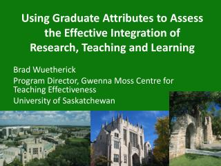 Using Graduate Attributes to Assess the Effective Integration of Research, Teaching and Learning