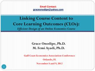 Gulf Coast Economics Association Conference  Orlando, FL  November 8 and 9, 2012