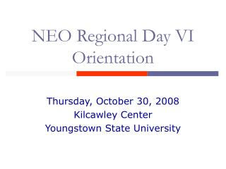 NEO Regional Day VI Orientation