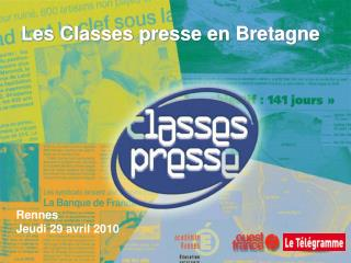 Les Classes presse en Bretagne