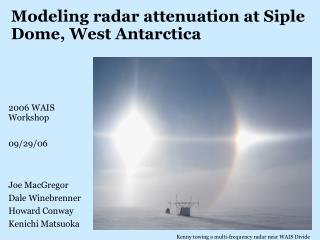 Modeling radar attenuation at Siple Dome, West Antarctica