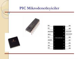 PIC Mikrodenetleyiciler