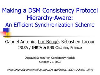 Making a DSM Consistency Protocol Hierarchy-Aware:  An Efficient Synchronization Scheme