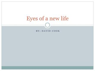 Eyes of a new life