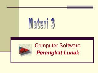 Computer Software Perangkat Lunak