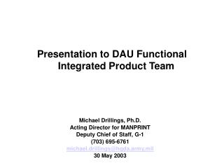 Presentation to DAU Functional Integrated Product Team