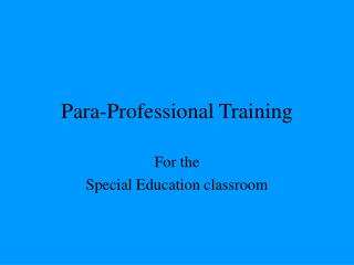 Para-Professional Training