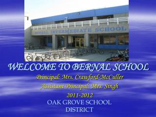 WELCOME TO BERNAL SCHOOL