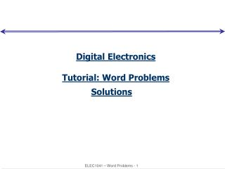 Digital Electronics Tutorial: Word Problems Solutions