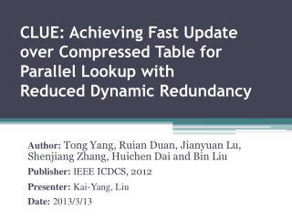 Author:  Tong Yang, Ruian Duan, Jianyuan Lu, Shenjiang Zhang, Huichen Dai and Bin Liu
