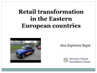 Retail transformation in the Eastern European countries