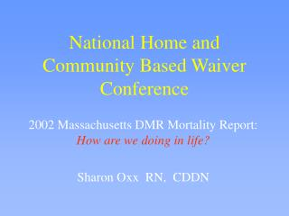 National Home and Community Based Waiver Conference