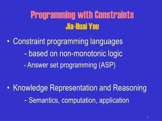Programming with Constraints Jia-Huai You