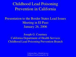 CA Childhood Lead Poisoning Prevention (CLPP) Program