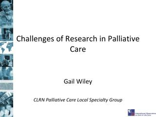 Challenges of Research in Palliative Care