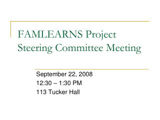 FAMLEARNS Project Steering Committee Meeting