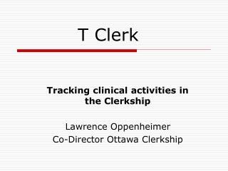 T Clerk
