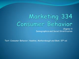 Marketing 334 Consumer Behavior