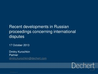 Recent developments in Russian proceedings concerning international disputes