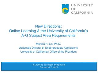 New Directions: Online Learning & the University of California's A-G Subject Area Requirements