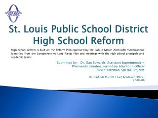 St. Louis Public School District  High School Reform