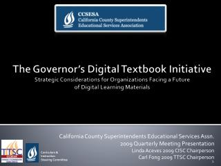 California County Superintendents Educational Services Assn. 2009 Quarterly Meeting Presentation