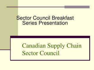 Canadian Supply Chain Sector Council