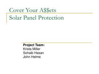 Cover Your A$$ets Solar Panel Protection