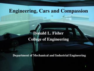 Engineering, Cars and Compassion