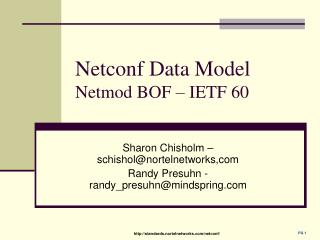 Netconf Data Model Netmod BOF – IETF 60