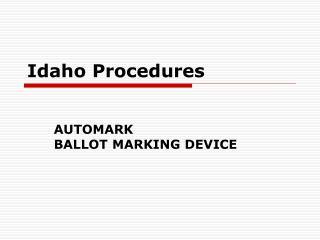 Idaho Procedures