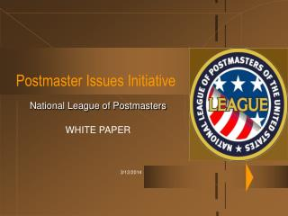 Postmaster Issues Initiative