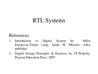 RTL Systems