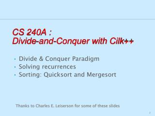 CS 240A :   Divide-and-Conquer with  Cilk ++