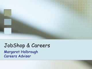 JobShop & Careers