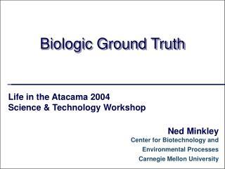 Biologic Ground Truth