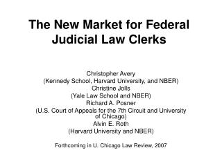 The New Market for Federal Judicial Law Clerks