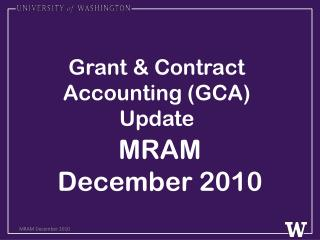 Grant & Contract Accounting (GCA) Update