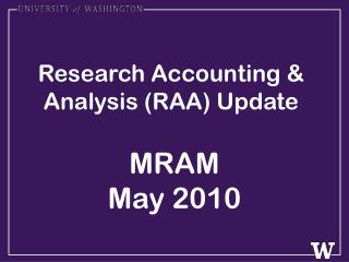 Research Accounting & Analysis (RAA) Update