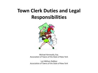Town Clerk Duties and Legal Responsibilities